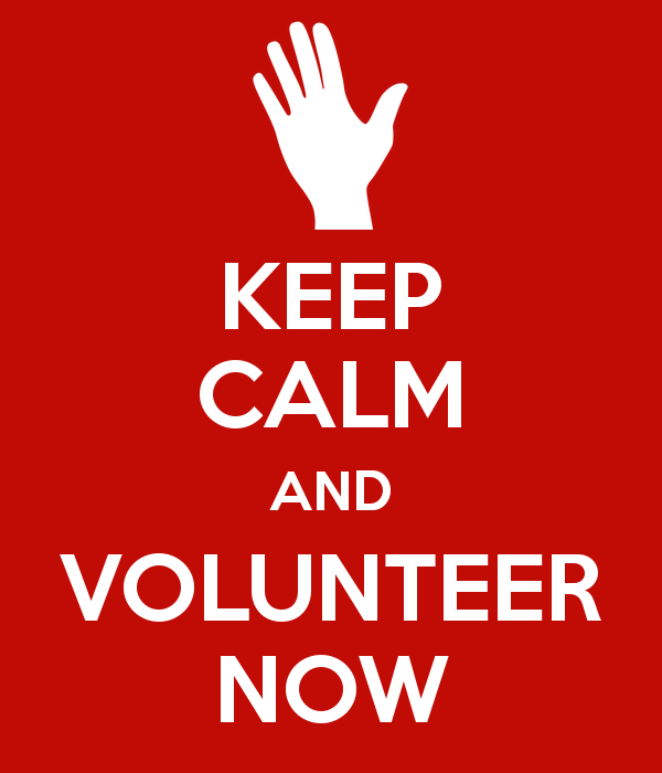 Keep calm and volunteer now